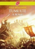 Odile Weulersse - Tumulte à Rome.