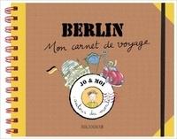 Odile Zeller et Eglantine Bonetto - Berlin - Mon carnet de voyage.