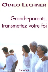 Grands-parents transmettez votre foi.pdf