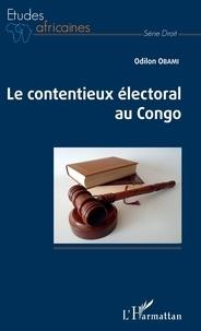 Téléchargement d'ebooks gratuits en fichier pdf Le contentieux électoral au Congo CHM