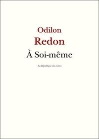 Odilon Redon - À Soi-même.