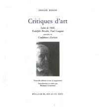 Odilon Redon - Critiques d'art - Salon de 1868, Rodolphe Bresdin, Paul Gauguin ; Précédées de Confidences d'artistes.