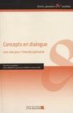 Odina Benoist et Jean-Yves Chérot - Concepts en dialogue - Une voie pour l'interdisciplinarité.