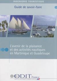 ODIT France - L'avenir de la plaisance et des activités nautiques en Martinique et en Guadeloupe.