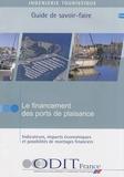 ODIT France - Le financement des ports de plaisance - Indicateurs, impacts économiques et possibilités de montages financiers.