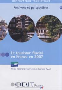 ODIT France - Le tourisme fluvial en France en 2007.