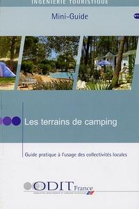 ODIT France - Les terrains de camping - Guide pratique à l'usage des collectivités locales.