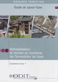 ODIT France - Réhabilitation et remise en tourisme de l'immobilier de loisir - Comment faire ?.