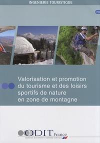 ODIT France - Valorisation et promotion du tourisme et des loisirs sportifs de nature en zone de montagne.