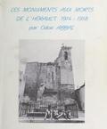 Odon Abbal - Les monuments aux morts de l'Hérault, 1914-1918.