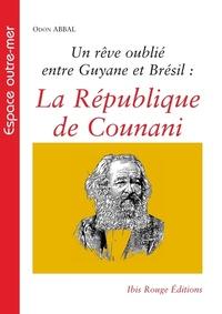Un rêve oublié entre Guyane et Brésil : la République de Counani.pdf