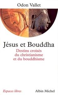 Odon Vallet et Odon Vallet - Jésus et Bouddha.
