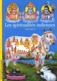Odon Vallet - Les spiritualités indiennes.