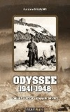 Odyssee 1941-1948 - Frankreich - Ostfront - Kriegsgefangenschaft.