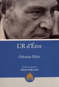 Odysseus Elytis - L'R d'Eros.