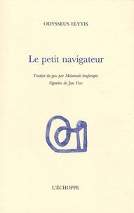 Odysseus Elytis - Le petit navigateur.