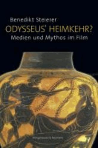 Odysseus' Heimkehr? - Medien und Mythos im Film.