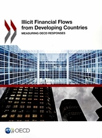 Histoiresdenlire.be Illicit Financial Flows from Developing Countries - Measuring OECD Responses Image