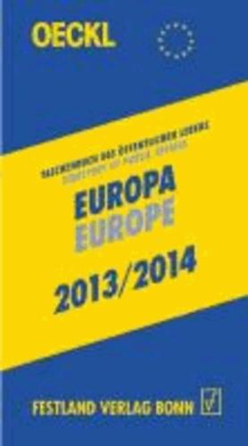OECKL. Taschenbuch des Öffentlichen Lebens Europa 2013/2014 - Buchausgabe - Directory of Public Affairs Europe and International Alliances 2013/2014 - Book.