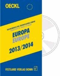 OECKL. Taschenbuch des Öffentlichen Lebens Europa 2013/2014 - Kombiausgabe Buch u. CD-ROM - Directory of Public Affairs Europe and International Alliances 2013/2014 - Book & CD-ROM.