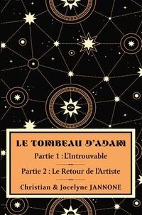 Christian Jannone - Le tombeau d'Adam - Partie 1 et 2.