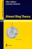 Ofer Gabber et Lorenzo Ramero - Almost Ring Theory.