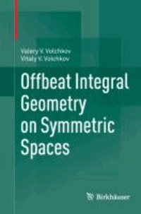 Offbeat Integral Geometry on Symmetric Spaces.