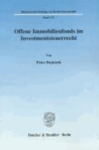 Offene Immobilienfonds im Investmentsteuerrecht.