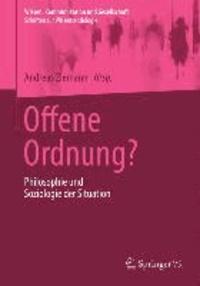 Offene Ordnung? - Philosophie und Soziologie der Situation.