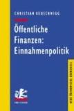 Öffentliche Finanzen: Einnahmenpolitik.