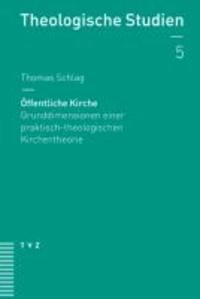 Öffentliche Kirche - Grunddimensionen einer praktisch-theologischen Kirchentheorie.