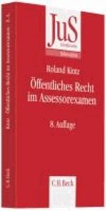 Öffentliches Recht im Assessorexamen - Klausurtypen, wiederkehrende Probleme und Formulierungshilfen.