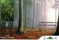 Gestion forestière et diversité biologique - Identification et gestion intégrée des habitats et espèces dintérêt communautaire, Volume 2, France, domaine continental.pdf