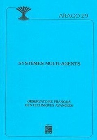 Ofta - Systèmes  multi-agents / Observatoire français des techniques avancées.