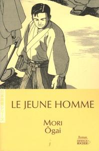 Ogai Mori - Le Jeune Homme.
