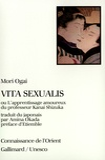 Ogai Mori - Vita sexualis ou l'Apprentissage amoureux du professeur Kanai Shizuka.