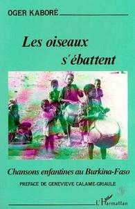 Oger Kaboré - Les oiseaux s'ébattent - Chansons enfantines au Burkina-Faso.