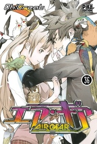 Jarre de téléchargement d'ebook mobile gratuit Air Gear Tome 36 (French Edition) 9782811610739 par Oh ! Great