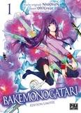Oh ! Great et  Nisioisin - Bakemonogatari Tome 1 : .