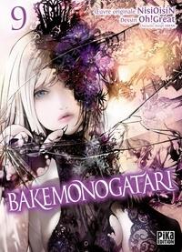 Oh ! Great et  Nisioisin - Bakemonogatari Tome 9 : .