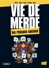 Ohazar et Jack Domon - Vie de merde Tome 18 : Les réseaux sociaux.