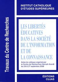 OIDEL - Les libertés éducatives dans la société de l'information et de la connaissance - Actes du colloque organisé par le Centre de Recherches Hannah Arendt les 26 & 27 septembre 2008.