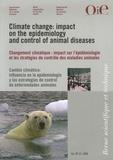 Stéphane de La Rocque et Guy Hendrickx - Revue scientifique et technique N° 27 (2), Août 2008 : Changement climatique : impact sur l'épidémiologie et les stratégies de contrôle des maladies animales.