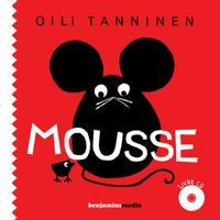 Oili Tanninen - Mousse. 1 CD audio
