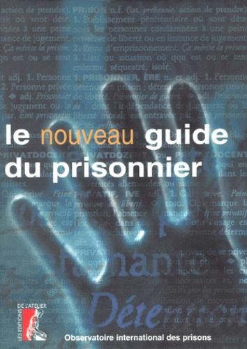 OIP - Le nouveau guide du prisonnier.
