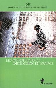 OIP - Les conditions de détention en France - Rapport 2011.