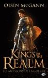 Oisín McGann - Kings of the Realm Tome 1 : Les moissons de la guerre.