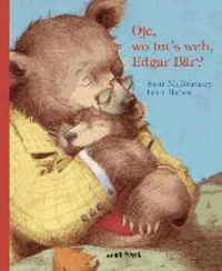 Oje, wo tut's weh, Edgar Bär?.
