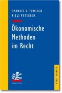 Ökonomische Methoden im Recht - Eine Einführung für Juristen.