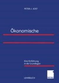 Ökonomische Organisationstheorie - Eine Einführung in die Grundlagen.
